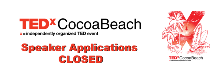 Speaker Applications Closed – TEDxCocoaBeach